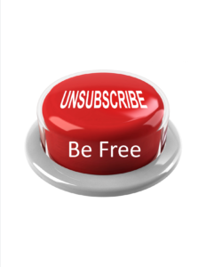 Unsubscribe And Be Free