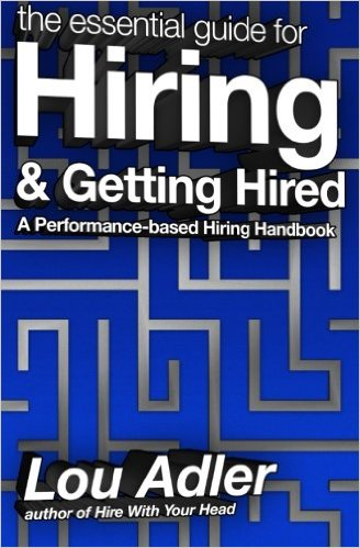 Hiring & Getting Hired by Lou Adler
